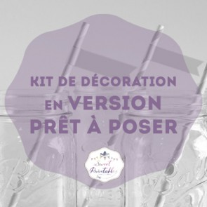 Kit de decoration en version pret à l'emploi